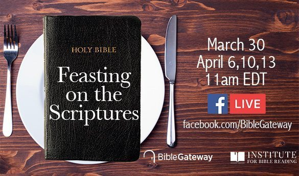 Feasting on the Scriptures with Bible Gateway