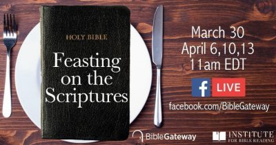 Feasting on the Scriptures Bible Gateway