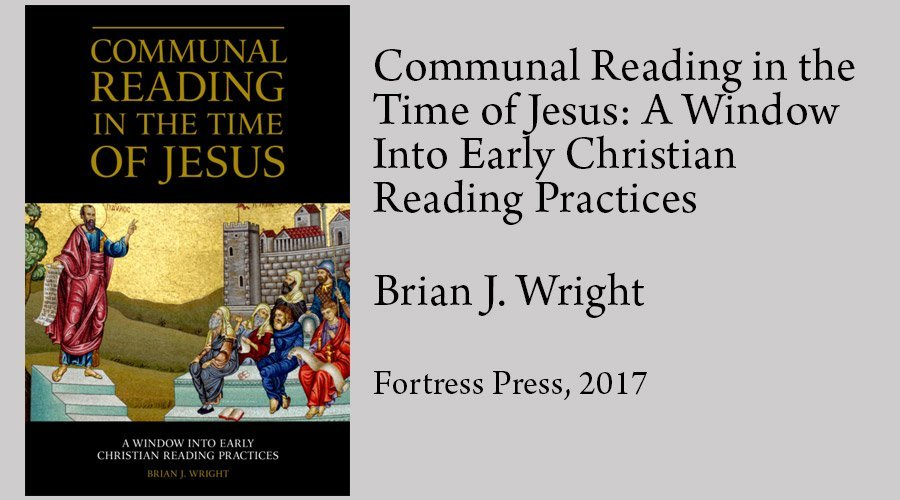Communal Reading In the Time of Jesus: How Did the First
