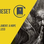 The Bible Reset Episode 32